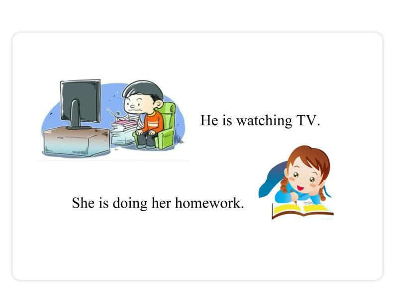 Unit 6 I'm watching TV Section A(Grammar Focus-3c)课件03
