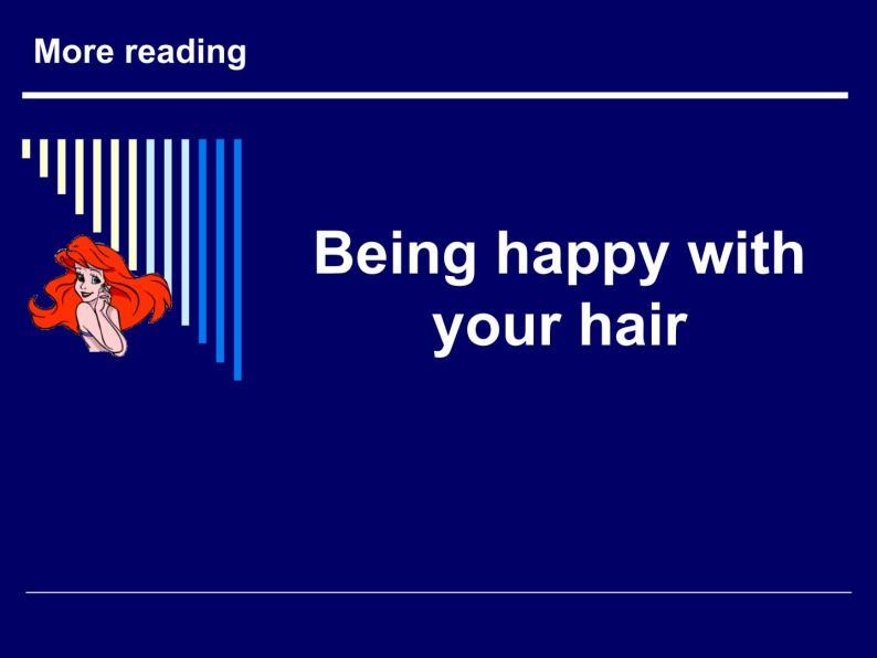 牛津上海英語高一第一學期Unit 2 Being happy with your hair(共21張PPT)01